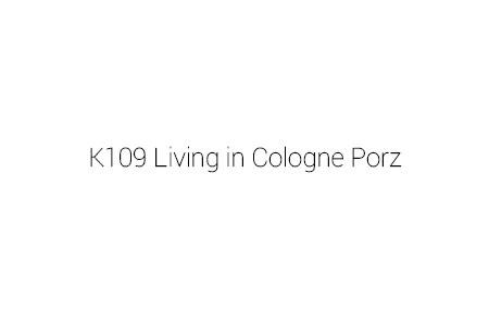K109 Living in Cologne Porz